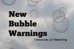 bubble warnings