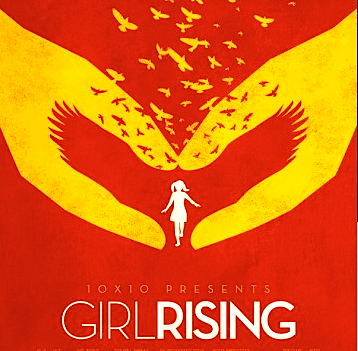 Girl Rising - an innovative new feature film about the power of education to change a girl – and the world. Meryl Streep, Anne Hathaway, Liam Neeson, Cate Blanchett, Selena Gomez and other A-list actresses contribute voice performances to the film.