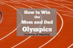 Chronicles of Parenting: Mom an Dad Olympics