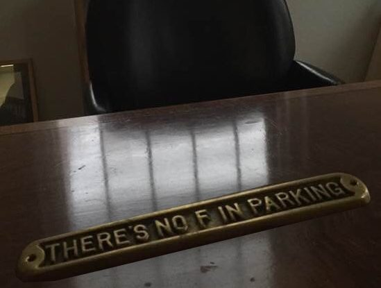 """There's No F in Parking"" Sign on the mayor's desk at Nyack Village Hall"
